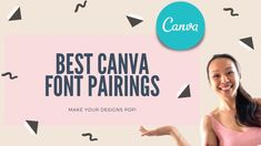 LIST OF CANVA BEST FONT PAIRINGS Font Pairings, Font Combinations, Better Together, Design Tutorials, Your Design, Fonts, Pairs, Canvas, Youtube