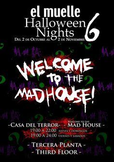 """¡¡Se acerca Halloween repleto de truco y trato así que a que esperas para disfrutar de nuestra casa del terror """"El Muelle Halloween Nights 6"""" y pasar un rato de miedo!!! ;)  ¡¡No apto para cualquiera!!  :-p   Los  #jueves y #domingos de 19.00h a 22.00h y los #viernes y #sábados de 19.00h a 24.00h en la 3ª planta del centro comercial."""
