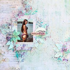 Scraps Of Elegance Scrapbook Kits: Mixed Media beach layout created using the 'by The Sea' kit by Daria