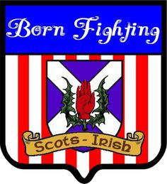 Born Fighting - Scots-Irish