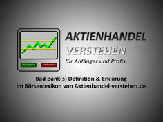Alle reden über den Film #Badbanks von ZDF und ARTE. Doch was genau macht eine #Badbank? Das erklären wir in unserem #Lexikonartikel. #beliebt