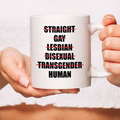 ❤ Personalized Mugs and Custom Gifts! ❤ by ExcellentGiftIdeas Customized Gifts, Custom Gifts, Lgbt Quotes, Lgbt Support, Personalized Mugs, Equal Rights, Oppression, Love Gifts, Gift For Lover