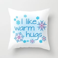 I like warm hugs - Disney Frozen - Elsa Anna Olaf Throw Pillow
