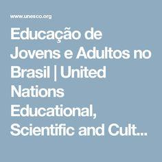 Educação de Jovens e Adultos no Brasil | United Nations Educational, Scientific and Cultural Organization