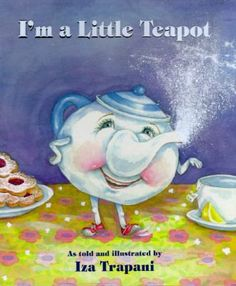 I'm a Little Teapot by Iza Trapani. Expanded verses of a familiar song tell how a teapot dreams of visiting China, Mexico, the opera, a jungle, and other places while waiting to be used to serve tea.Music and lyrics on last page. Used Books, My Books, Song Books, Traditional Nursery Rhymes, Tea Reading, Sing To Me, Book Format, Childrens Books, Tea Party