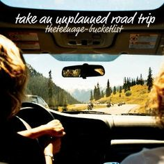 drive off into the sunset to an unknown & unplanned destination.....see ya!