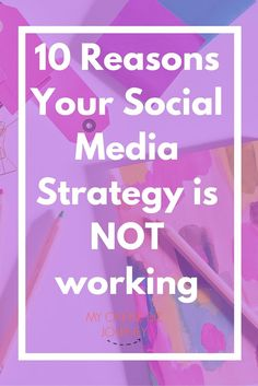 "10 Reasons Your Social Media Strategy is NOT working. Every blogger or business owner who is not living under a rock knows they need to be on social media. The problem though is that most bloggers and business owners are truly clueless as to what to do with this animal called social media. Yet, everyday on social media, you see social media powerhouses  like Sandi Krakowski and Dani Johnson who are totally crushing it and it makes you wonder ""How do they do it ? !"""