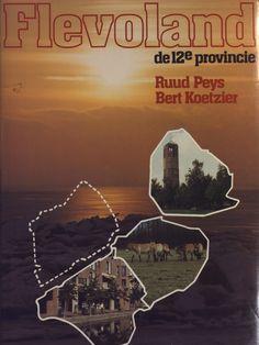 Op 27 juni 1985 wordt Flevoland Nederlands twaalfde provincie.