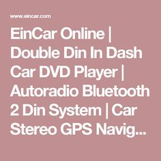 EinCar Online   Double Din In Dash Car DVD Player   Autoradio Bluetooth 2 Din System   Car Stereo GPS Navigation Device with Navigator Map   Portable Auto Radio Android DVD Player Touch Screen Head unit   Car Video Audio