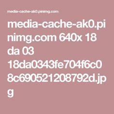 media-cache-ak0.pinimg.com 640x 18 da 03 18da0343fe704f6c08c690521208792d.jpg