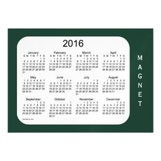 2016 Green Calendar by Janz 7x5 Magnet Magnetic Invitations