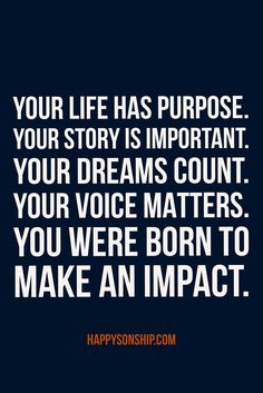 You were born to make an impact! #QOTD