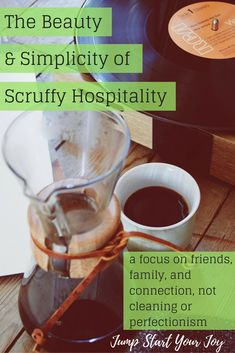 Do you wish you could have friends and family over more often, but worry it will take all day to clean and cook so you always put it off? Check out this idea called Scruffy Hospitality or or throw a Crappy Dinner Party. Pin for later and click to read more. www.jumpstartyourjoy.com