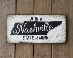 Order through our website. http://www.signniche.com/shop/4585339938/nashville-state-of-mind/8392926