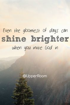 When things get dark around us, God is able to break through the darkness. Remember to reach out to God and he will guide you through.