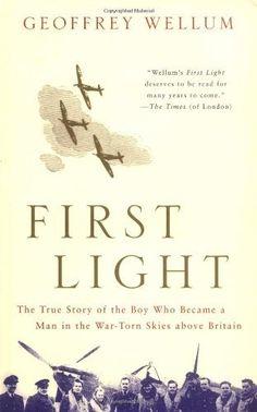 First Light by Geoffrey Wellum (Book)