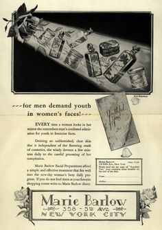Collection: Ad*Access. 1920s Ad for Marie Barlow. Use with other Ads to show the increase in consumerism, changing ideals for women, and the double standard women faced.
