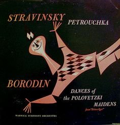 Cover of Stravinsky Petrouchka & Borodin, Dances of the Polovetzki Maidens. via monkeysox