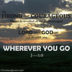 Joshua 1:9 Bible Verse - Be Strong and Courageous - I declare: I am strong and Courageous!