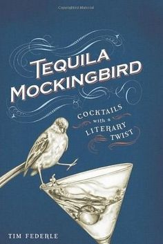 If you love the classics in general: Tequila Mockingbird | 12 Cookbooks Every Book Lover Needs