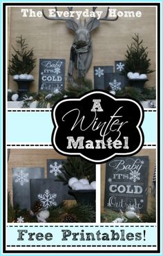 A Winter Mantel  with FREE Printables by The Everyday Home