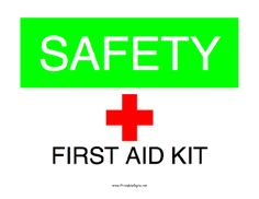This printable sign announces the availability of a first aid kit here. Free to download and print