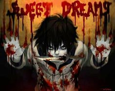 Jeff the Killer ♥ he is so sexy....is it just me, because I find him absolutely hot!?