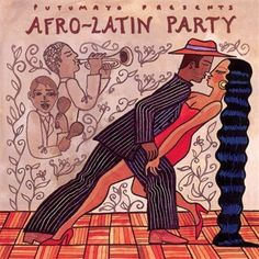Putumayo Presents: Afro-Latin Party - Various Artists Latin American Music, Latin Music, Latin Dance, Latin Party, Cuban Party, Salsa Music, Party Playlist, Afro Cuban, Dance Instructor