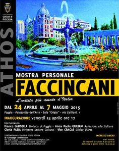 Athos #Faccincani, #mostra personale dedicata alla Puglia dal 24 aprile al 07 maggio 2015. Inaugurazione il 24 aprile ore 17,00 presso il Palazzetto dell'Arte di #Foggia (Fg)