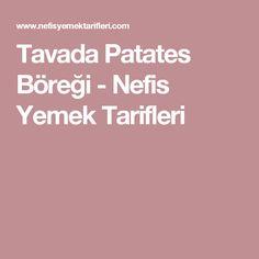 Tavada Patates Böreği - Nefis Yemek Tarifleri