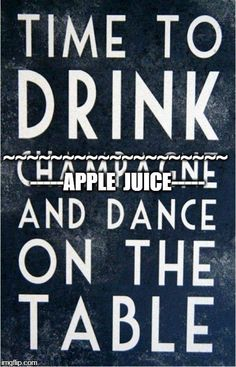 Time to drink apple juice and dance on the table - #child#toddler#newyear#dance