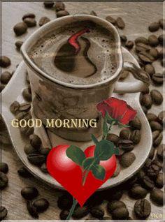 Good Morning Gif Images, Good Morning Texts, Good Morning Coffee, Good Morning Picture, Good Morning Flowers, Good Morning Greetings, Good Morning Good Night, Morning Pictures, Coffee Time