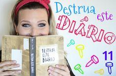 Destrua este Diário (parte 11) Wreck this Journal