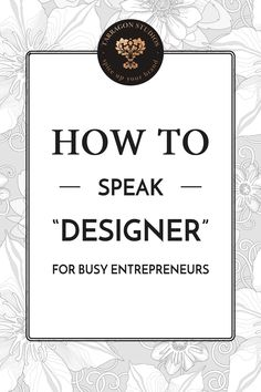 "How to speak ""designer"""