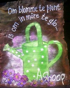 om blomme te plant is om in more te glo. Diy Art Projects, Diy Garden Projects, Cute Quotes, Words Quotes, Qoutes, Rain Quotes, Poetic Words, Afrikaanse Quotes, Live Life Happy