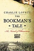 The Bookman's Tale by Charlie Lovett: A mysterious portrait ignites an antiquarian booksellers search through time and the works of Shakespeare for his lost love. Guaranteed to capture the hearts of everyone who truly loves books, The Bookmans Tale is a former booksellers sparkling novel and a delightful exploration of one...