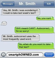 >>>Cheap Sale OFF! >>>Visit>> 15 Shockingly Perfect Auto-corrects - Autocorrect Fails and Funny Text Messages - SmartphOWNED Funny Text Messages Fails, Funny Texts Jokes, Text Jokes, Stupid Funny Memes, Funny Relatable Memes, Haha Funny, Funny Quotes, Funny Stuff, 9gag Funny