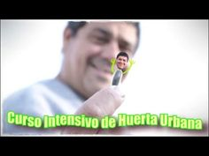 Curso intensivo de Huerta Urbana en 3´ - YouTube Youtube, Vegetable Garden, Urban, Green, Plants, Youtubers, Youtube Movies