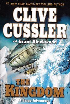 A Fargo Adventure: The Kingdom 3 Grant Blackwood Clive Cussler Hardcover 1st/1st
