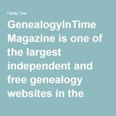 GenealogyInTime Picks Top 100 of 2016 GenealogyInTime Picks Top 100 of 2016 Genealogy Websites, Genealogy Forms, Free Genealogy, Genealogy Research, Family Genealogy, Family Tree Research, Best Friendship Quotes, Family Matters, Family History