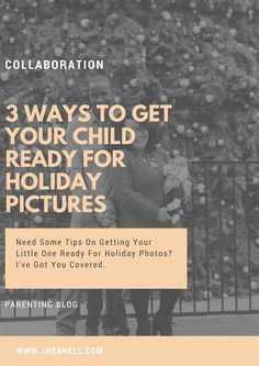 3 Ways To Get Your Child Ready For Holiday Pictures