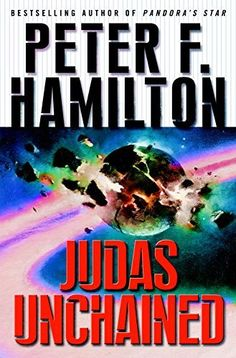 Judas Unchained (The Commonwealth Saga Book 2) by Peter F. Hamilton