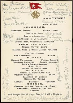 An item bequeathed to the National Maritime Museum in Greenwich, England, by Walter Lord shows the Titanic luncheon menu signed by survivors of the Titanic. (National Maritime Museum/ London) #