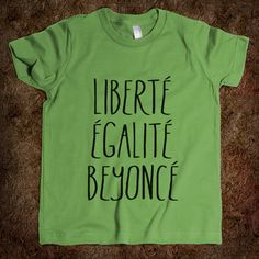 Liberté, Egalité, Beyoncé.