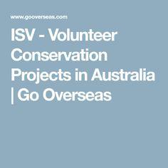 ISV - Volunteer Conservation Projects in Australia | Go Overseas