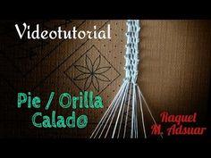 Orilla Calada de Encaje de Bolillos. Raquel M. Adsuar Bolillotuber - YouTube
