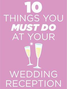 10 Things You Must Do At Your Wedding Reception - I like #10  #weddingDJ  #regrets  #weddingday  Pinned by Michael Eric Berrios DJ/MC http://mbeventdjs.com