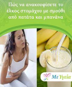 Πώς να ανακουφίσετε το έλκος στομάχου με σμούθι από πατάτα και μπανάνα  Ως έλκος στομάχου ορίζονται οιανοικτές πληγές που σχηματίζονται στην εσωτερική επένδυση του στομάχου και στο ανώτερο τμήμα του λεπτού εντέρου.Ευτυχώς, μπορείτε να ανακουφίσετε το έλκος στομάχου παρασκευάζοντας ένα αναπάντεχα νόστιμο σμούθι. Kai, Health Tips, Beauty, Flowers, Beauty Illustration, Royal Icing Flowers, Flower, Florals, Floral