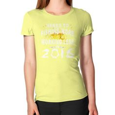 Fishing more and working less in 2016 Women's T-Shirt