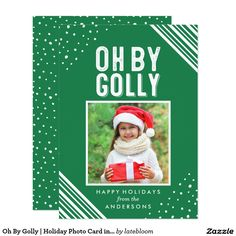 Oh By Golly   Holiday Photo Card. Order yours at Boardman Printing.